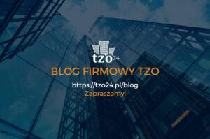 obrazek do wpisu Witamy na blogu TZO24!